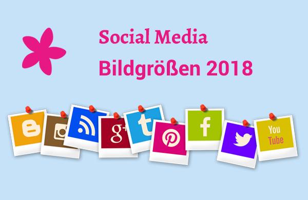 Social Media Bildgrößen 2018